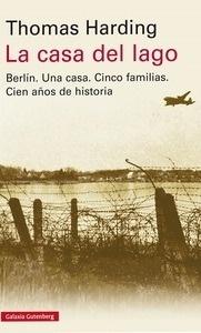 Libro: La casa del lago 'Una crónica de Alemania' - Harding, Thomas