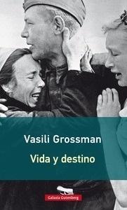 Libro: Vida y destino - Grossman, Vasili