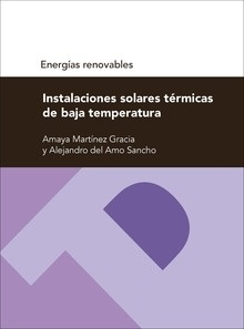 Libro: Instalaciones solares térmicas de baja temperatura - Del Amo Sancho, Alejandro