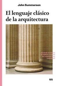 Libro: El lenguaje clásico de la arquitectura - Summerson,John