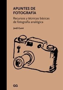 Libro: Apuntes de fotografía 'Recursos y técnicas básicas de fotografía analógica' - Gumí I Cardona, Jordi