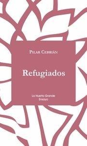 Libro: REFUGIADOS - Cebrian, Pilar