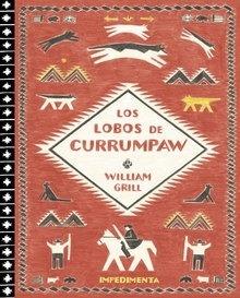 Libro: Los lobos de Currumpaw - Grill, William