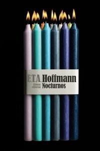 Libro: Nocturnos - Hoffmann, E.T.A.