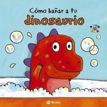 Libro: Cómo bañar a tu dinosaurio - CLARKE, JANE