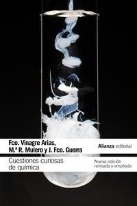 Libro: Cuestiones curiosas de química 'Nueva edición revisada y ampliada' - Vinagre Arias, Francisco