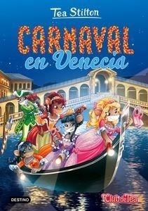 Libro: Carnaval en Venecia 'Tea Stilton 25' - Tea Stilton