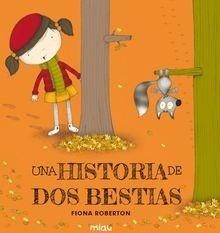 Una historia de dos bestias - Roberton, Fiona