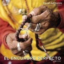 Libro: El encuadre perfecto (2ª ed) - duChemin, David