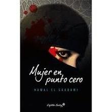 Libro: Mujer en punto cero - El Saadawi, Nawal: