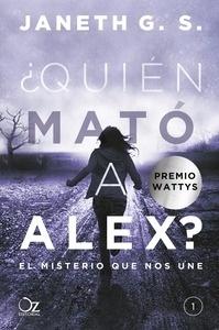 Libro: ¿Quién mató a Alex? - G. S., Janeth
