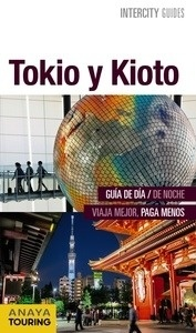 Libro: TOKIO Y KIOTO  Intercity  -2016- - Morte Ustarroz, Marc Aitor