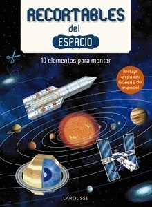 Libro: Recortables del espacio - Larousse Editorial