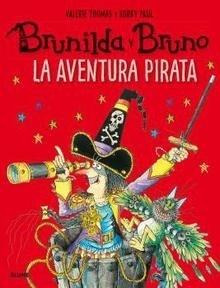 Libro: Brunilda y Bruno. La aventura pirata - Thomas, Valerie
