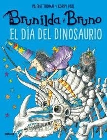 Libro: Brunilda y Bruno. El día del dinosaurio - Thomas, Valerie