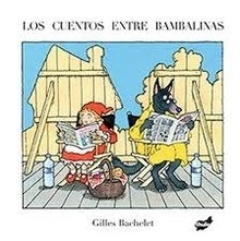 Los cuentos entre bambalinas - Bachelet, Gilles