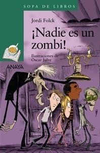 Libro: Nadie es un zombi! - Folck, Jordi