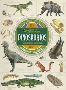 Libro: Colección de curiosidades. Dinosaurios - Larousse Editorial