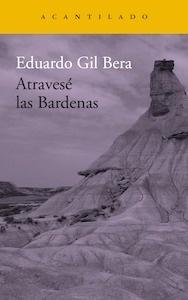 Atravesé las Bardenas - Gil Bera, Eduardo: