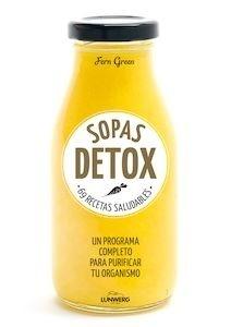 Libro: Sopas detox '69 recetas saludables' - Green, Fern