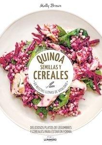 Libro: Quinoa, semillas y cereales '68 recetas llenas de vitalidad' - Brown, Molly