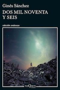 Libro: Dos mil noventa y seís - Sánchez, Ginés
