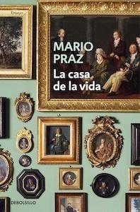 Libro: La casa de la vida - Praz, Mario