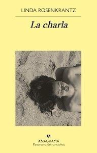 Libro: La charla - Rosenkrantz, Linda
