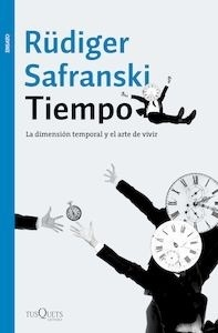 Libro: Tiempo - Safranski, Rudiger