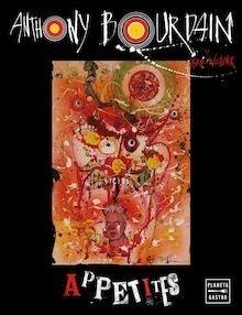 Libro: Appetites - Bourdain Anthony