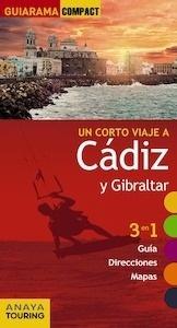Libro: CADIZ Y GIBRALTAR guiarama -2017- - Montiel, Enrique