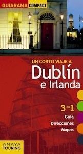 Libro: DUBLIN E IRLANDA  Guiarama -2017- - Blanco Barba, Elisa