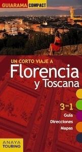 Libro: FLORENCIA Y TOSCANA Guiarama -2017- - Merino, Ignacio:
