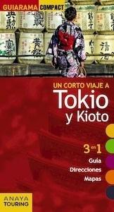 Libro: TOKIO Y KIOTO Guiarama -2017- - Morte, Marc