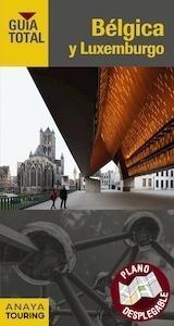 Libro: BELGICA Y LUXEMBURGO Guía Total -2017- - Touring Editore / Grupo Anaya