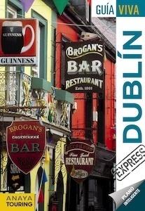 Libro: DUBLIN Guía Viva Express -2017- - Torres, Antonio