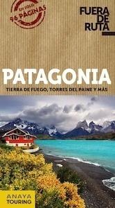 Libro: PATAGONIA Fuera De Ruta -2017- - Pagella Rovea, Gabriela