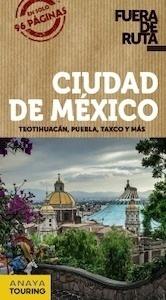 Libro: CIUDAD DE MÉXICO Fuera De Ruta -2017- - Robles, Daniel