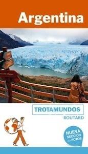 Libro: ARGENTINA Trotamundos Routard -2017- - Gloaguen, Philippe