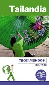 Libro: TAILANDIA Trotamundos Routard -2017- - Gloaguen, Philippe