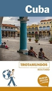 Libro: CUBA Trotamundos Routard -2017- - Gloaguen, Philippe