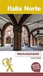 Libro: ITALIA NORTE Trotamundos Routard -2017- - Gloaguen, Philippe