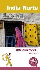 Libro: INDIA NORTE Trotamundos Routard -2017- - Gloaguen, Philippe