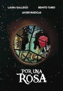 Libro: Por una rosa - Gallego Garcia, Laura