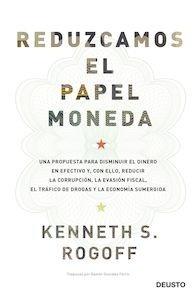 Libro: Reduzcamos el papel moneda - Rogoff, Kenneth Saul