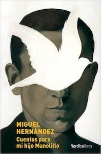 Libro: Cuentos para mi hijo Manolillo - Hernandez, Miguel