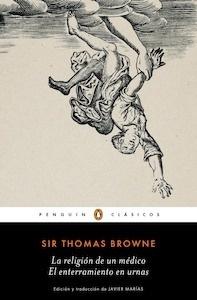 Libro: La religión de un médico  / El enterramiento en urnas - Browne, Sir Thomas