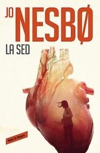 Libro: La sed - Nesbo, Jo
