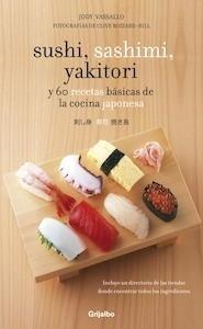 Libro: Sushi, sashimi, yakitori - Vassallo, Jody