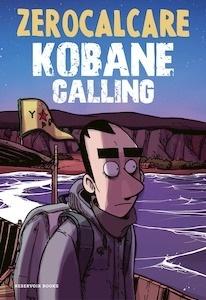 Libro: Kobane Calling - Zerocalcare
